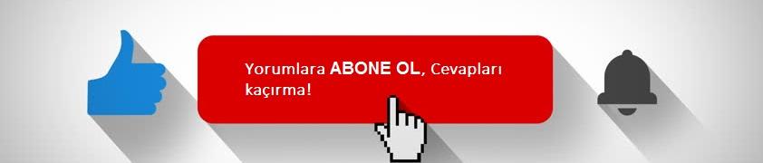 Yorum Abone